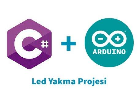 C# Windows Form Uygulaması ile Arduino'da Led Yakma